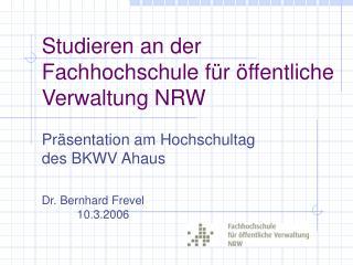 Studieren an der Fachhochschule für öffentliche Verwaltung NRW