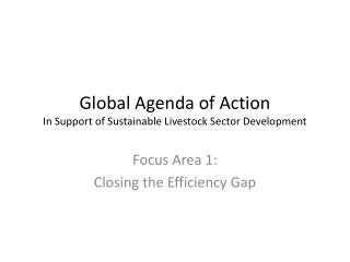 Global Agenda of Action In Support of Sustainable Livestock Sector Development