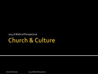 Church & Culture