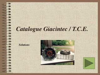 Catalogue Giacintec / T.C.E.