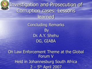Investigation and Prosecution of Corruption cases: Lessons learned