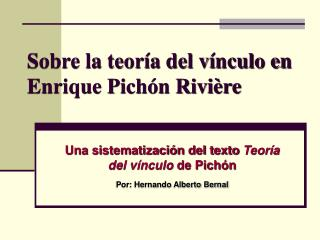Sobre la teor�a del v�nculo en Enrique Pich�n Rivi�re