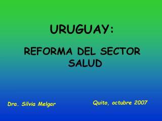 URUGUAY: REFORMA DEL SECTOR SALUD