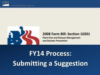 2008 Farm Bill: Section 10201 Plant Pest and Disease  Management and  Disaster Prevention