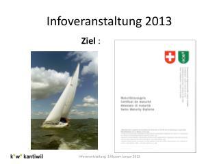 Infoveranstaltung 2013