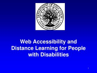 Web Accessibility and Distance Learning for People with Disabilities