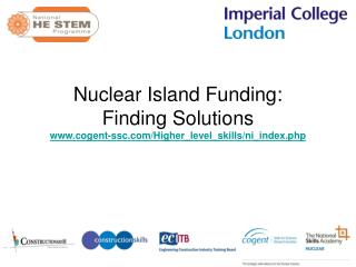 Nuclear Island Funding:  Finding Solutions cogent-ssc/Higher_level_skills/ni_index.php