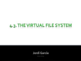 4.3. The Virtual File System