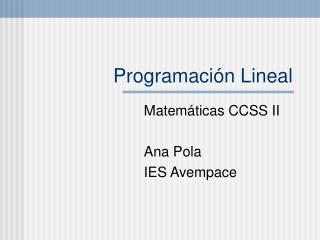 Programaci ó n Lineal