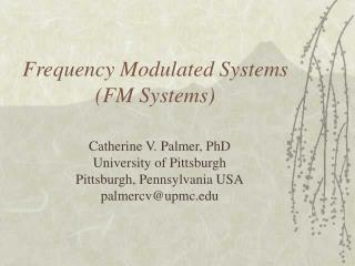 Frequency Modulated Systems (FM Systems)