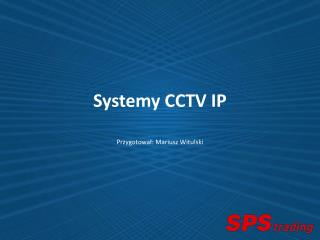 Systemy CCTV IP