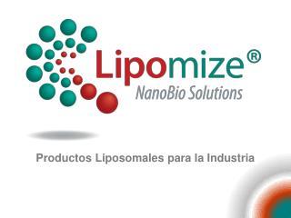 Productos Liposomales para la Industria