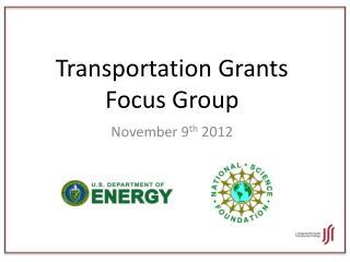 Transportation Grants Focus Group