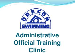 Administrative Official Training Clinic