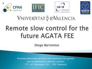 Remote slow  control  for the future  AGATA FEE