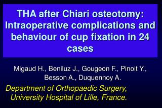 THA after Chiari osteotomy: Intraoperative complications and behaviour of cup fixation in 24 cases