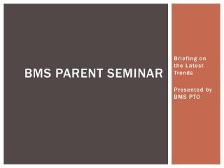 BMS Parent Seminar