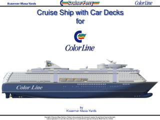 Cruise Ship with Car Decks for