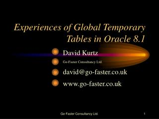 Experiences of Global Temporary Tables in Oracle 8.1