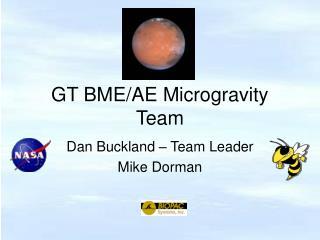 GT BME/AE Microgravity Team