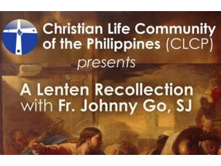 The  Christian Life Community of the Philippines  invites you to :