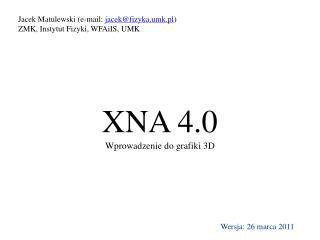 XNA 4.0 Wprowadzenie do grafiki 3D