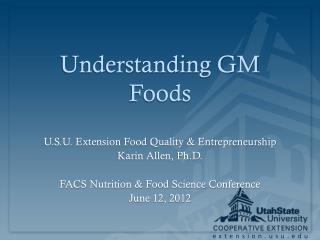 Understanding GM Foods