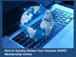 How to Quickly Renew Your Valuable NAWIC Membership Online