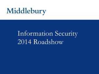 Information Security 2014 Roadshow
