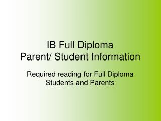 IB Full Diploma Parent/ Student Information