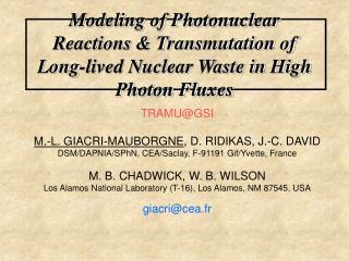 TRAMU@GSI M.-L. GIACRI-MAUBORGNE , D. RIDIKAS, J.-C. DAVID