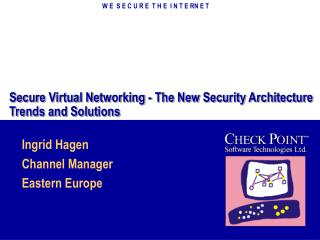 Secure Virtual Networking - The New Security Architecture Trends and Solutions