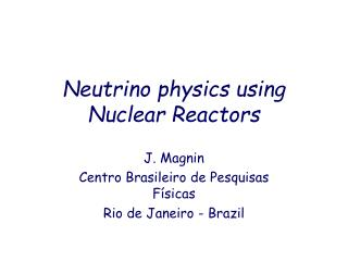 Neutrino physics using Nuclear Reactors