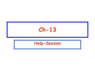 Ch-13 Help-Session 72810