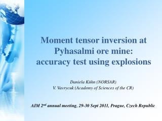 Moment tensor inversion at  Pyhasalmi  ore mine: accuracy test using explosions