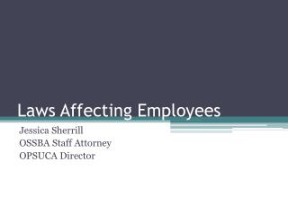Laws Affecting Employees
