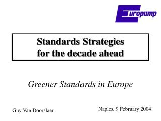 Standards Strategies  for the decade ahead