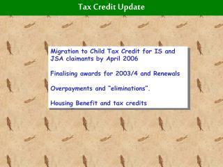 Tax Credit Update