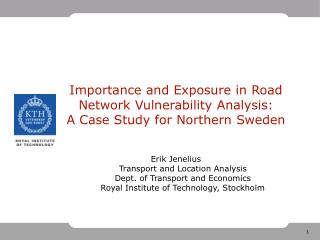 Vulnerability study of northern Sweden: Objectives