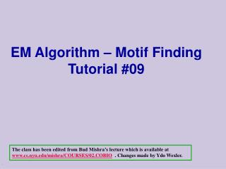 EM Algorithm – Motif Finding  Tutorial #09