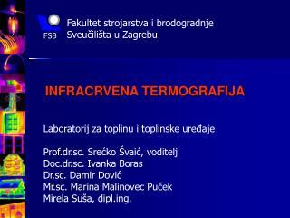 Fakultet strojarstva i brodogradnje  Sveučilišta u Zagrebu