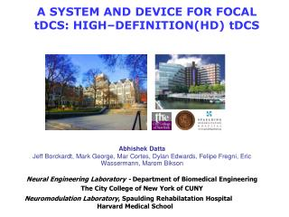 A SYSTEM AND DEVICE FOR FOCAL tDCS: HIGH–DEFINITION(HD) tDCS