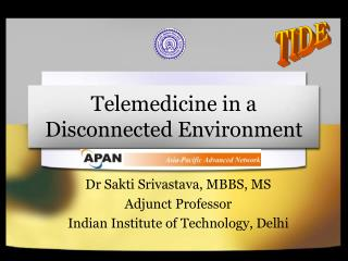 Telemedicine in a Disconnected Environment