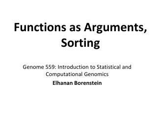 Functions  as  Arguments ,  Sorting