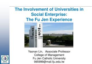 The Involvement of Universities in Social Enterprise:  The Fu Jen Experience