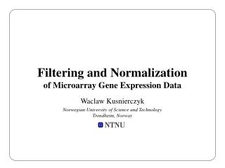 Filtering and Normalization of Microarray Gene Expression Data
