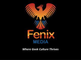 Where Geek Culture Thrives