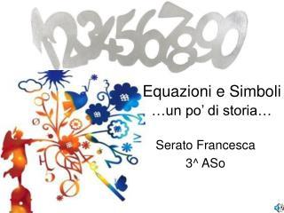 Serato Francesca  3^ ASo