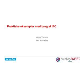Praktiske eksempler med brug af IFC