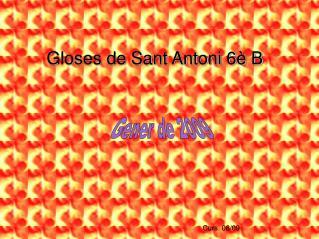Gloses de Sant Antoni 6è B